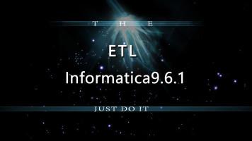 ETL-Informatica9.6.1入门到熟练