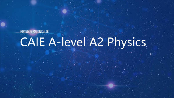 CAIE A-level A2 Physics