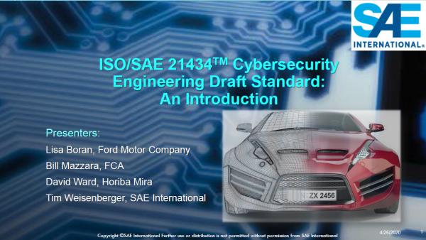 ISO/SAE 21434 道路车辆 - 网络安全工程 标准网络研讨会