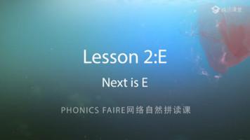 Phonics Faire―Lesson 2《Next is E》