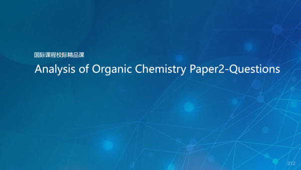 Analysis of Organic Chemistry Paper2-Questions