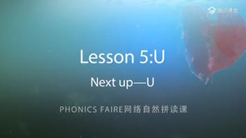 Phonics Faire―Lesson 5《Next up―U》
