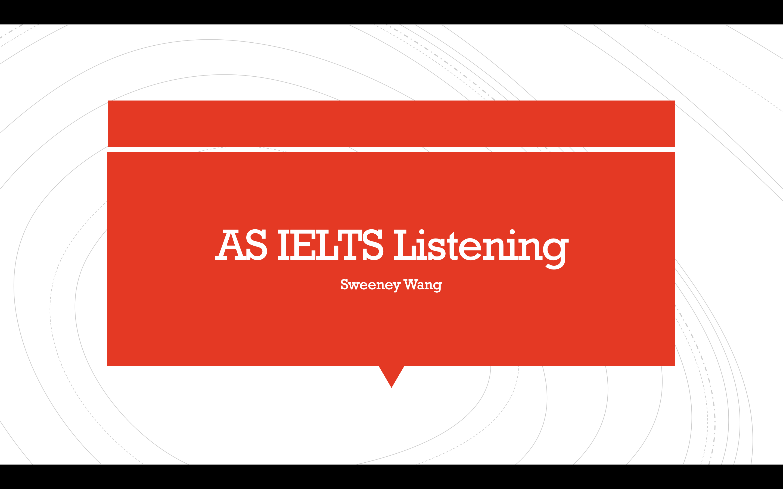 AS IELTS Listening